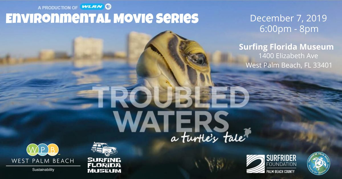 Environmental Movie Series #2: Troubled Waters-A Turtle's Tale